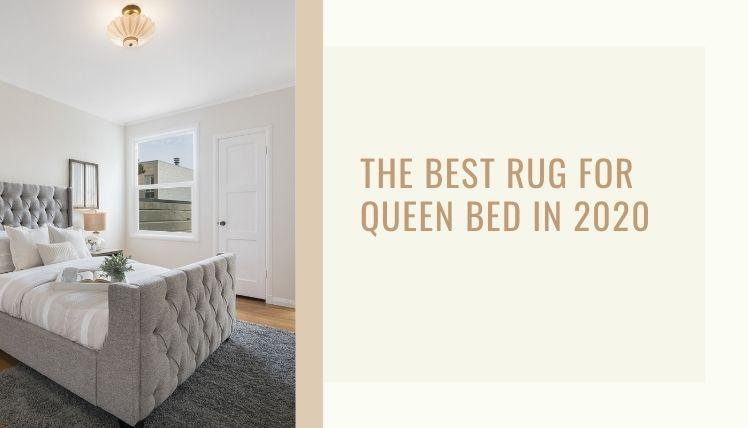 Best Rug For Queen Bed