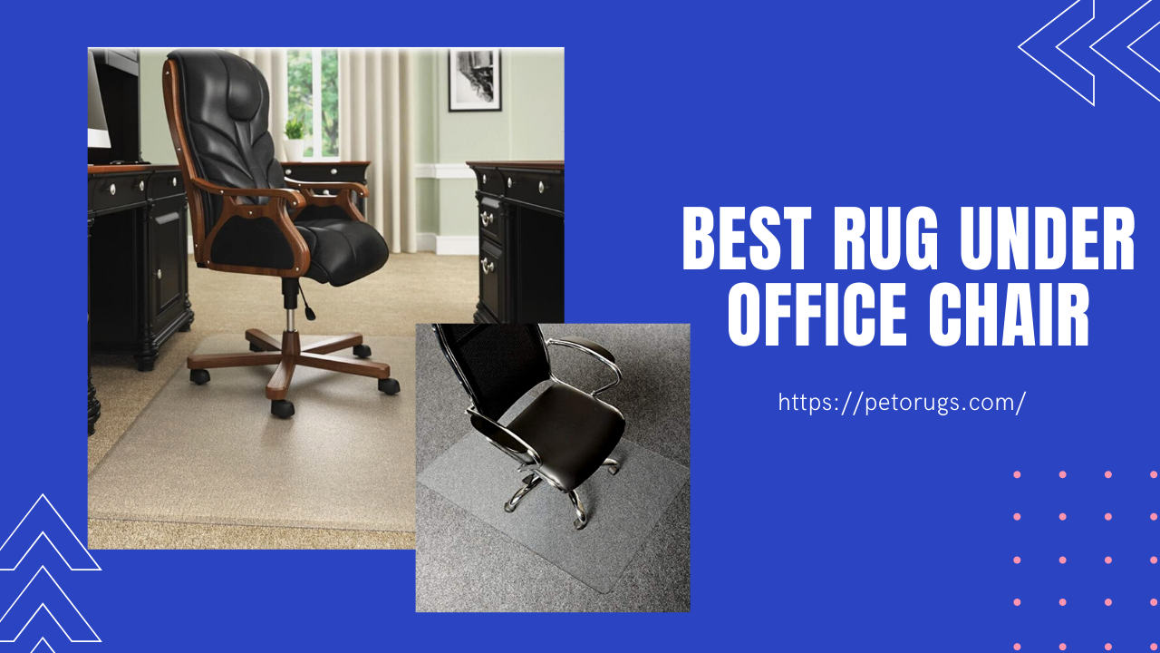 best rug under office chair